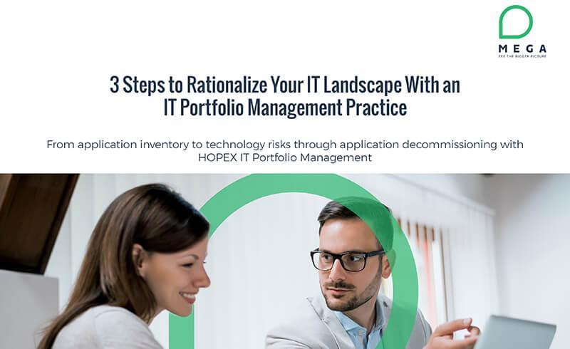 3 Steps to Rationalize Your IT Landscape With an IT Portfolio Management Practice