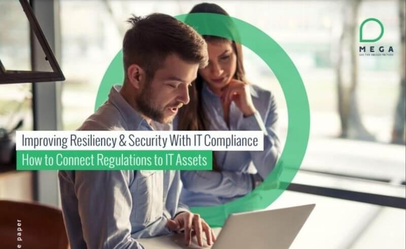 Improving Resiliency & Security With IT Compliance
